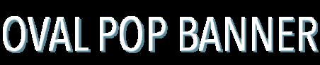 em-oval-pop-banner